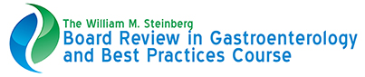 The William M. Steinberg Board Review in Gastroenterology and Best Practices Course